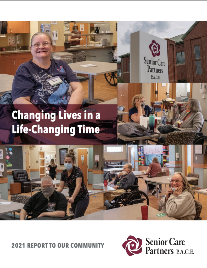 Senior Care Partners PACE Report To The Community 2021
